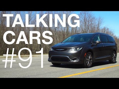 Talking Cars with Consumer Reports #91: Tesla Model 3, Chrysler Pacifica