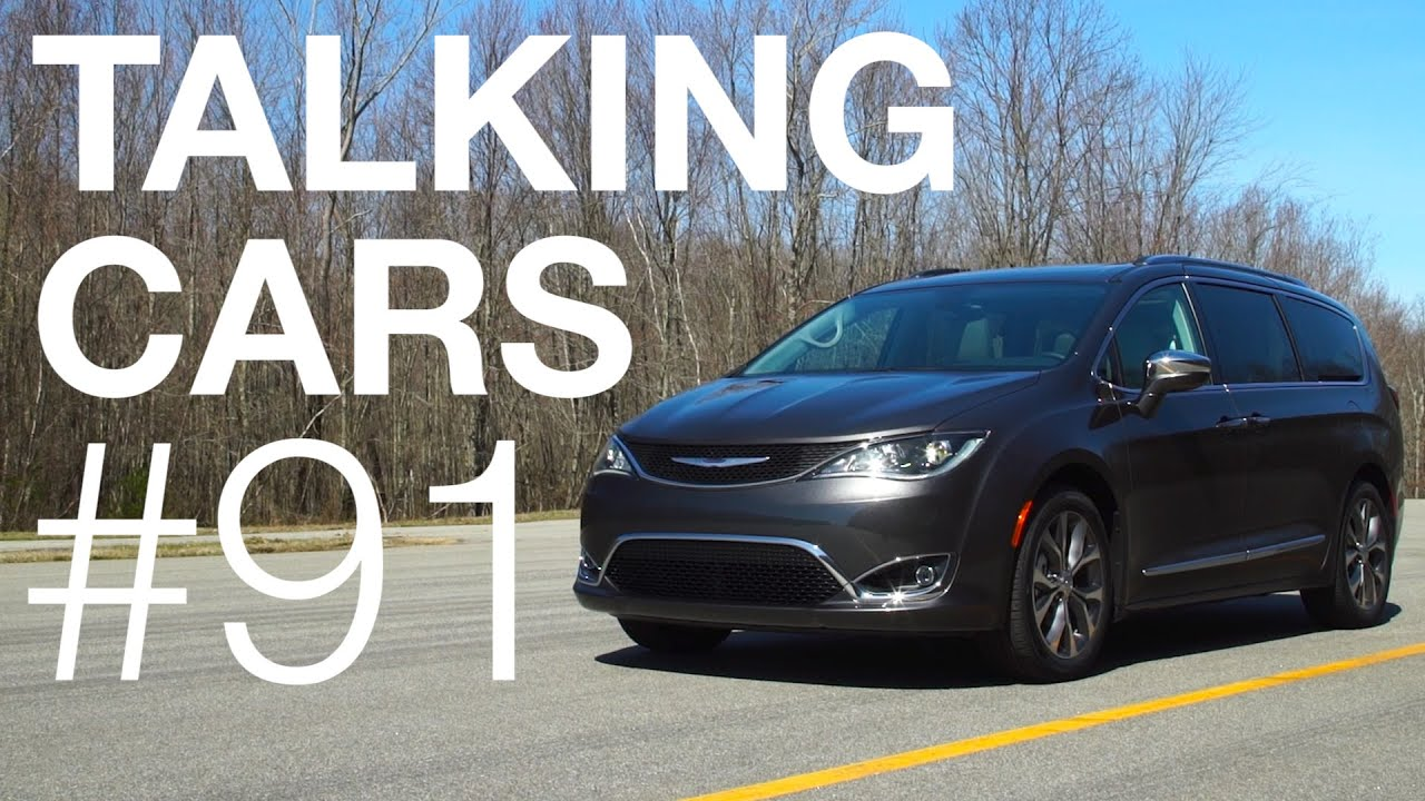 Talking Cars With Consumer Reports 91 Tesla Model 3 Chrysler Pacifica