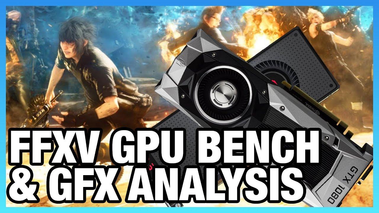 FFXV GPU Benchmark & Technical Graphics Analysis | GamersNexus