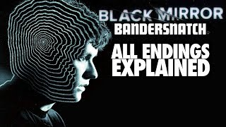 "BANDERSNATCH (2018) ALL Endings Explained (Including ""Secret\"")"