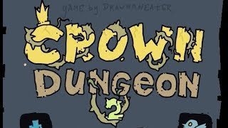 Crown Dungeon 2 Walkthrough (Both Endings)