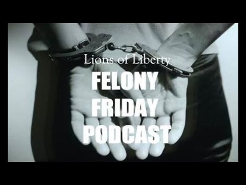 Felony Friday Ep. 034 - Eddie Craig Explains How to Stop Cops from Violating Rights