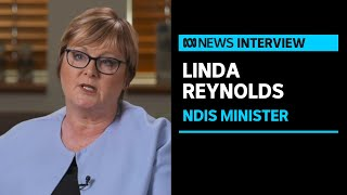NDIS Minister Linda Reynolds talks to Nas Campanella about proposed changes to the sector | ABC News