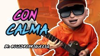 Con Calma Daddy Yankee ft Snow luisrodriguezsg Guitar Cover.mp3