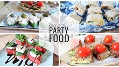 GESUNDES PARTY FINGERFOOD IN 5 MINUTEN. SILVESTER BUFFET