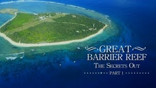 The Great Barrier Reef,The Secrets Out, Part 1