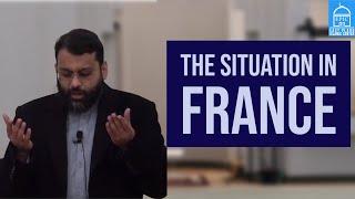 Shaykh Dr. Yasir Qadhi | The Situation in France | Jumuah Khutbah |