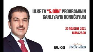 CANLI YAYIN - ÜLKE TV 5. GÜN PROGRAMI