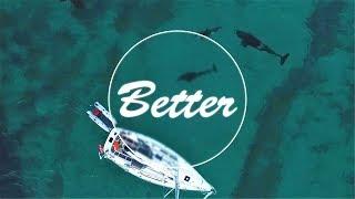 Martin Garrix & Kygo - Better (feat. Jonas Blue)
