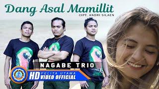Nagabe Trio - Dang Asal Mamillit   Lagu Batak Terbaru 2021 (Official Music Video)