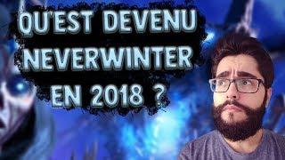 Aperçu sur Neverwinter le MMORPG en 2018 !