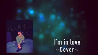 清水翔太 / I'm in love / Cover / Syogo Music.Vocal cover by Syogo. ...