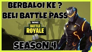 Be worthwhile to buy Battle Pass Season 4? I Fortnite Malaysia