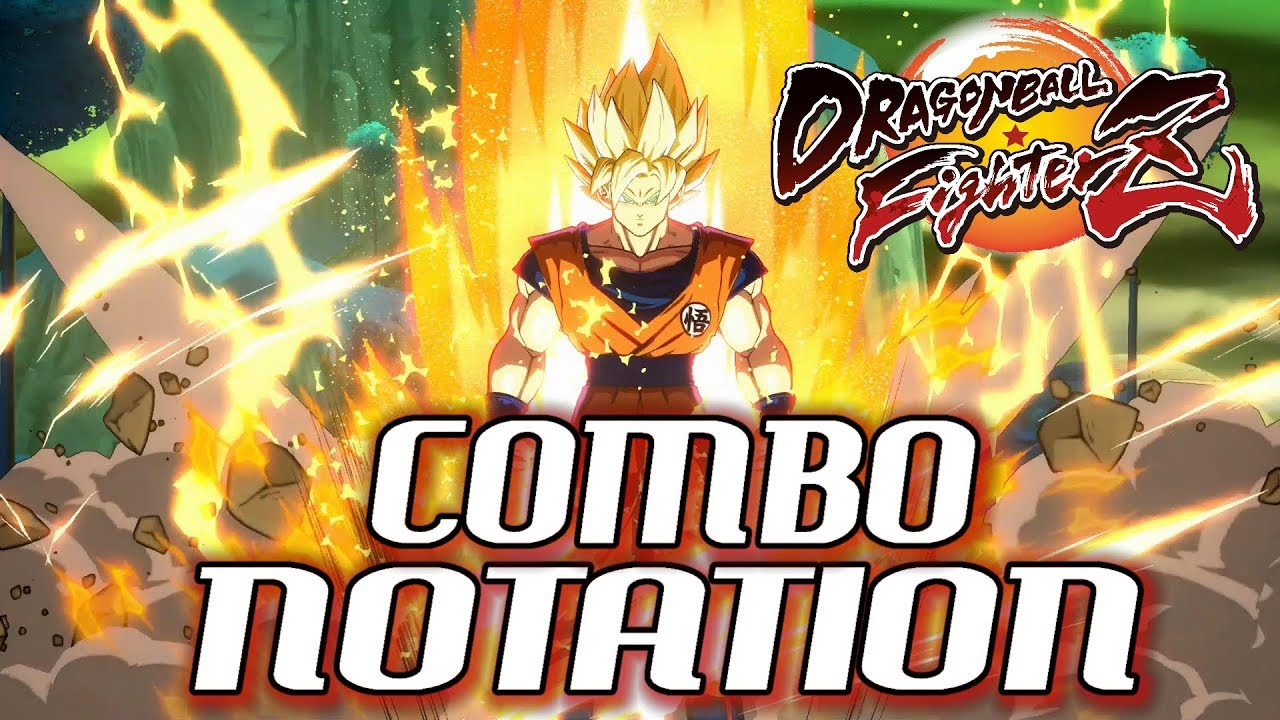 Dragon Ball Fighterz 101 Combo Notation Commands Inputs Youtube