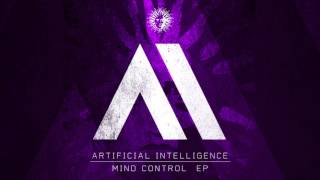 Artificial Intelligence - Mind Control ft Dan Bowskill [V Records]