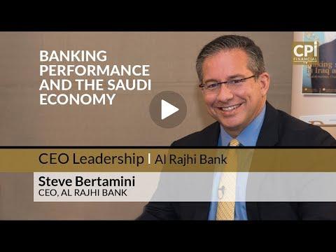 BANKING PERFORMANCE AND THE SAUDI ECONOMY – AL RAJHI BANK