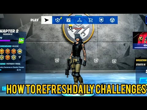 How To Refresh Daily Challenges In Fortnite Chapter 2 Season 2