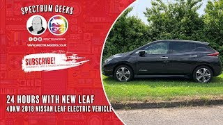 24 Hours with the New Nissan Leaf 40kW (2018)