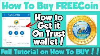 Get FREE Coin (FREE) New Airdrop| Claim Trust Wallet| Tutorial On How to Buy FREEcoin