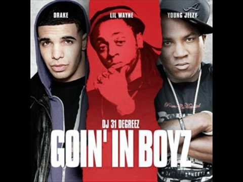 Drake Ft Lil Wayne and Young Jeezy-I`m Goin In 2010