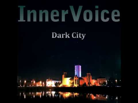 InnerVoice - DARK CITY /Full album/ Act I - Alone in the dark (2017) - progressive gothic metal