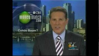 CBS Moneywatch on the Real Estate Market recovery in Downtown Miami
