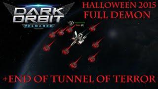 Darkorbit | Full Demon | Tunnel of Terror - Final Wave