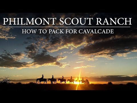 Philmont Scout Ranch: How to Pack for Cavalcade
