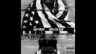 Long Live ASAP - ASAP Rocky Download Link [HD]