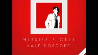 Mirror People - Kaleidoscope (Xinobi Remix) (Discotexas, 2012)