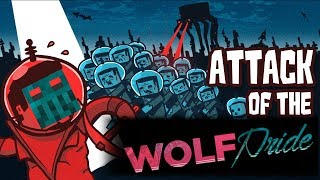 "Attack of the WolfPride! ""Back Into The Groove"" [Ep. 7]"