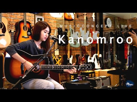 Music Concept Live with Kanomroo