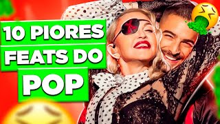 TOP 10 DA DIVA: OS PIORES FEATS DO MUNDO POP | Diva Depressão