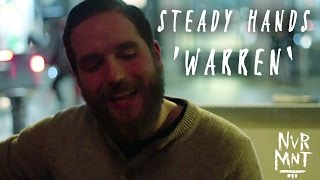 Steady Hands - Warren (Acoustic Session) - Never Meant Records