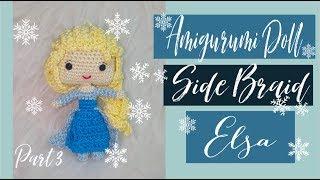 Amigurumi Doll SIDE BRAID HAIR 'Frozen' Princess Elsa Part 3