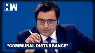 Fresh FIR Against Arnab Goswami For Inciting Hatred Between Communities