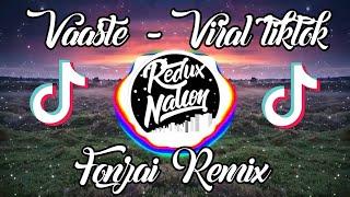 Dj India - Vaaste by Febry Hands - Fonzai Remix viral tiktok