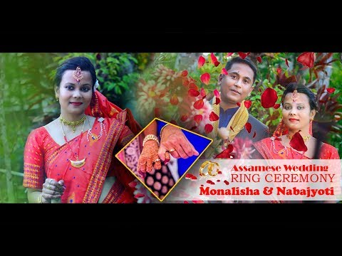Monalisha & Nabajyoti | Best Assamese Wedding RING CEREMONY Video |