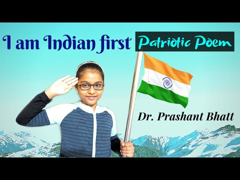 "Patriotism Poem (English) For Kids ""I Am Indian First"" Class 1 - 2 English Poem Recitation"