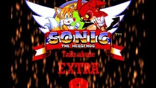 Tails Abuse Extra 8
