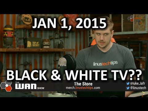 The WAN Show - Linus Looks Different Today! - Jan 1, 2016