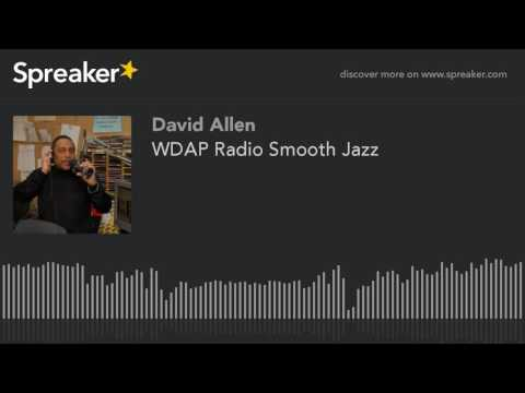 WDAP Radio Smooth Jazz (part 11 of 14)