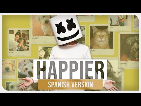 Marshmello ft. Bastille - Happier (Spanish Version)