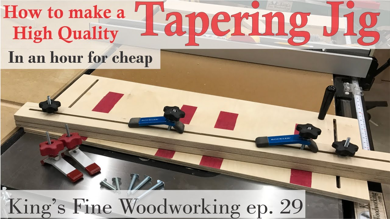 12   How to make a Tapering Jig in an hour for little money