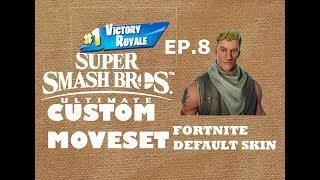 Smash Ultimate Custom Moveset EP.8 *Fortnite Default Skin*