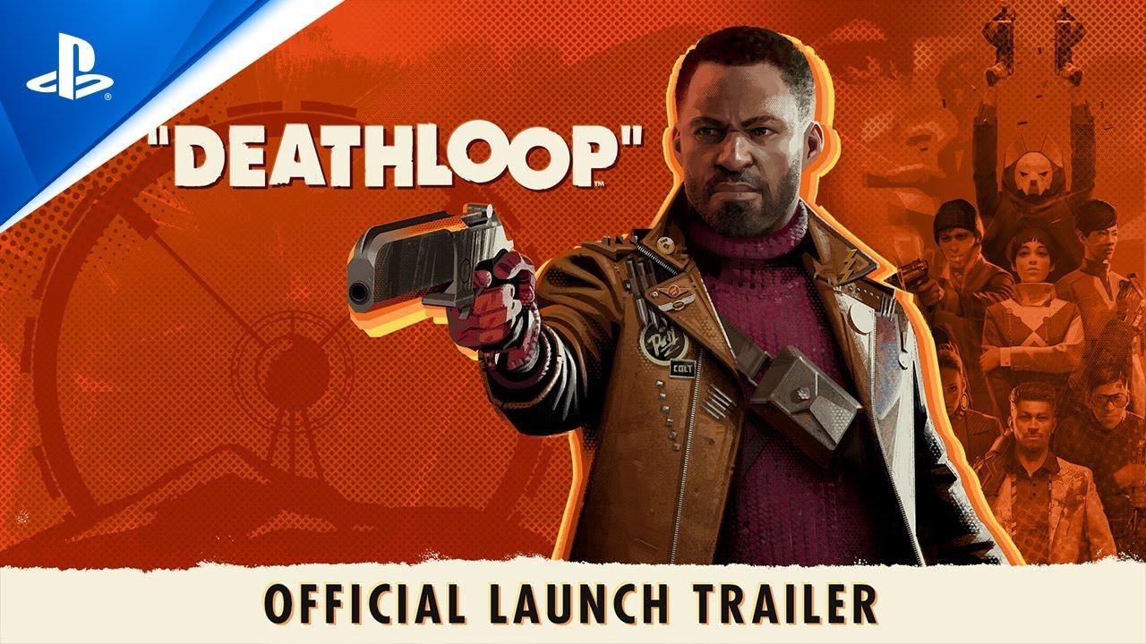 Deathloop launch trailer