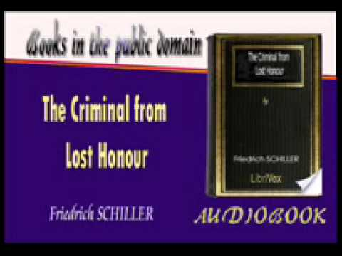 The Criminal from Lost Honour Friedrich SCHILLER Audiobook