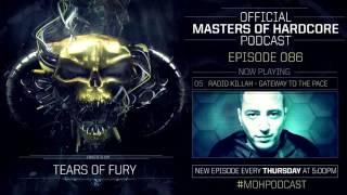Official Masters of Hardcore podcast by Tears of Fury 086