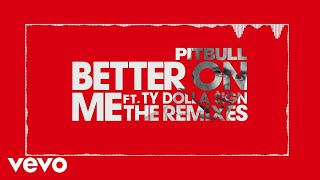 Pitbull - Better On Me (Wideboys Birmingham Organ Mix (Audio)) ft. Ty Dolla $ign
