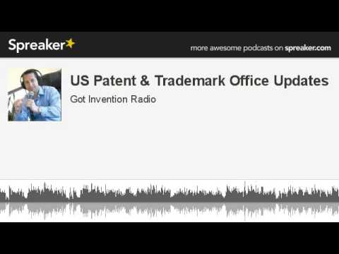 US Patent & Trademark Office Updates (part 2 of 4)